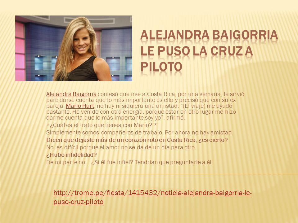 Alejandra BaigorriaAlejandra Baigorria confesó que irse a Costa Rica, por una semana, le sirvió para darse cuenta que lo más importante es ella y prec