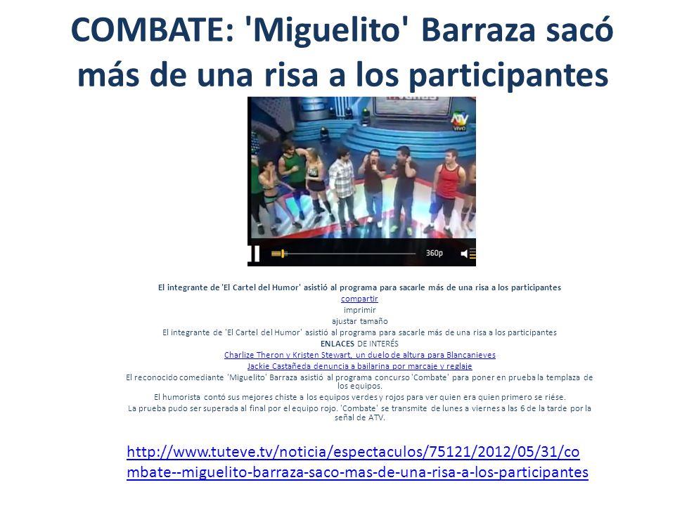 COMBATE: 'Miguelito' Barraza sacó más de una risa a los participantes El integrante de 'El Cartel del Humor' asistió al programa para sacarle más de u