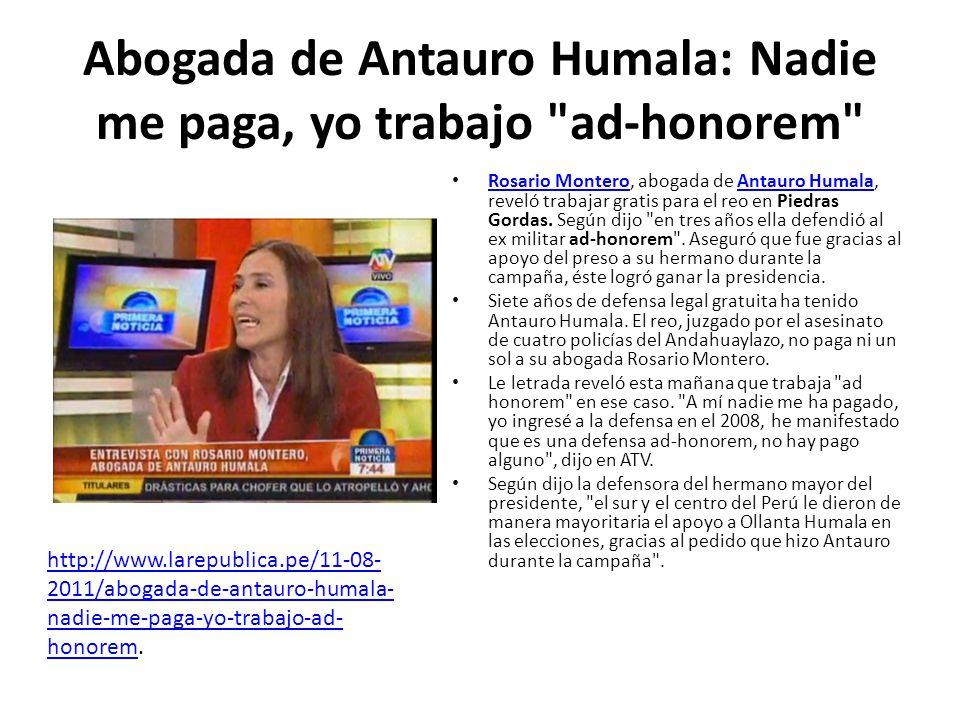 Abogada de Antauro Humala: Nadie me paga, yo trabajo