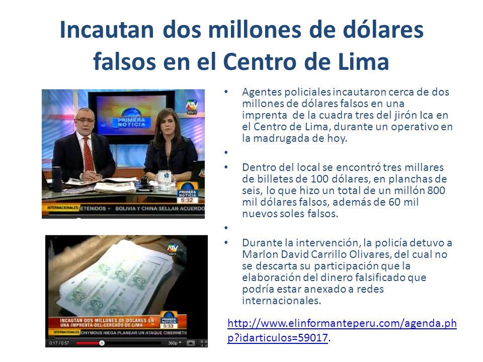 Incautan dos millones de dólares falsos en el Centro de Lima Agentes policiales incautaron cerca de dos millones de dólares falsos en una imprenta de