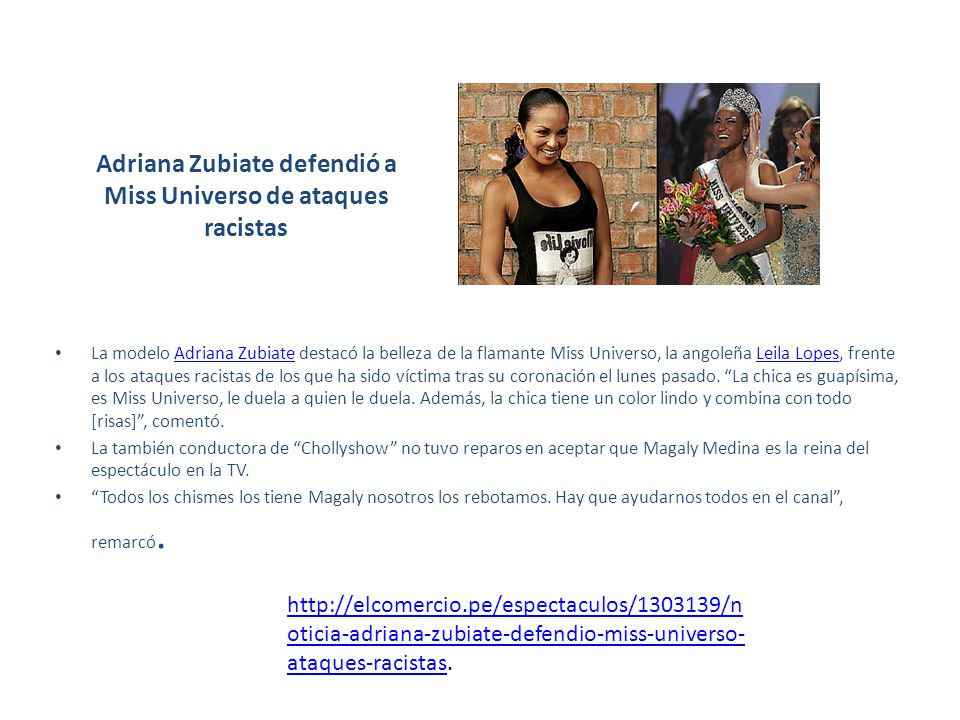 Adriana Zubiate defendió a Miss Universo de ataques racistas La modelo Adriana Zubiate destacó la belleza de la flamante Miss Universo, la angoleña Le