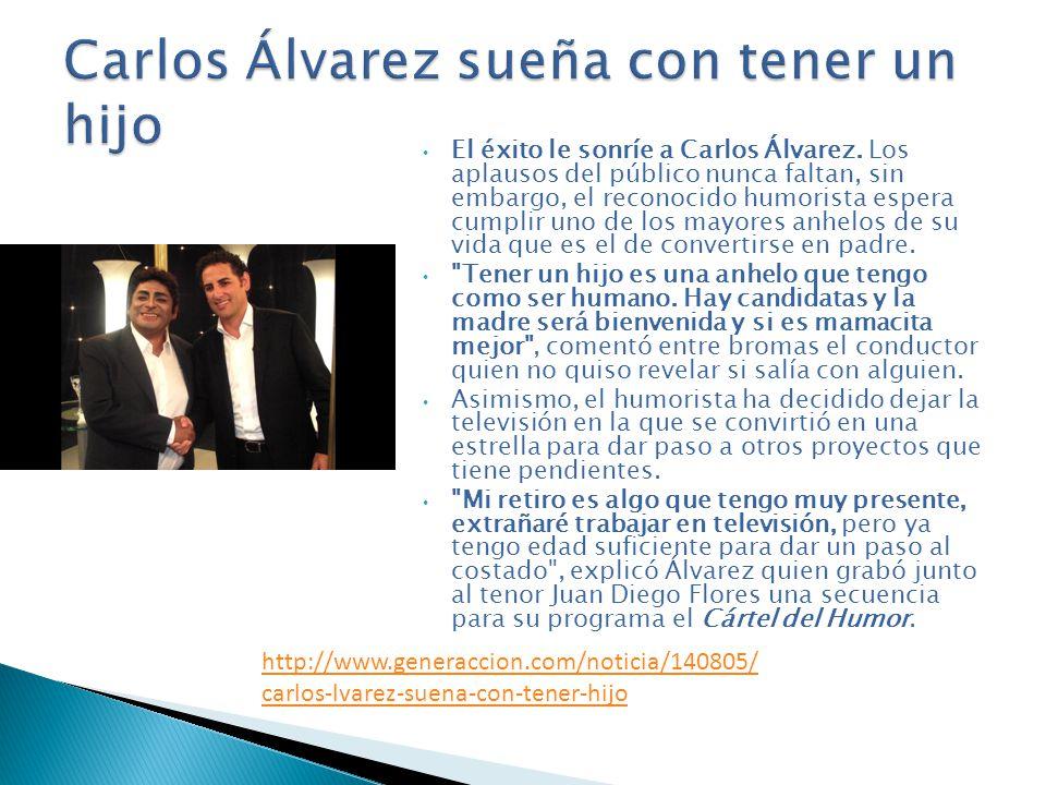 El éxito le sonríe a Carlos Álvarez. Los aplausos del público nunca faltan, sin embargo, el reconocido humorista espera cumplir uno de los mayores anh