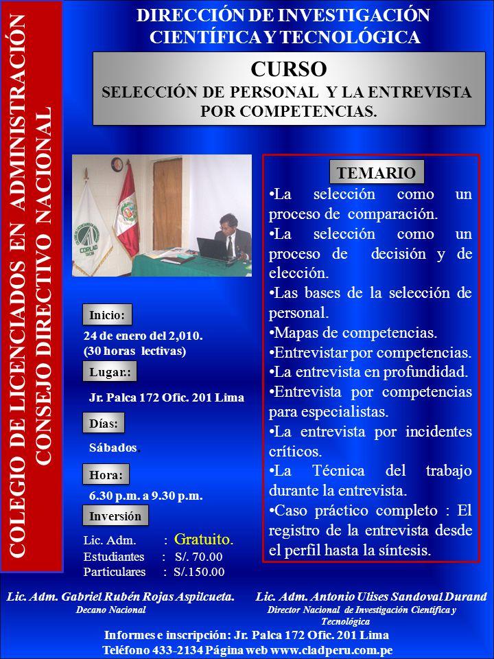 COLEGIO DE LICENCIADOS EN ADMINISTRACIÓN CONSEJO DIRECTIVO NACIONAL La selección como un proceso de comparación.