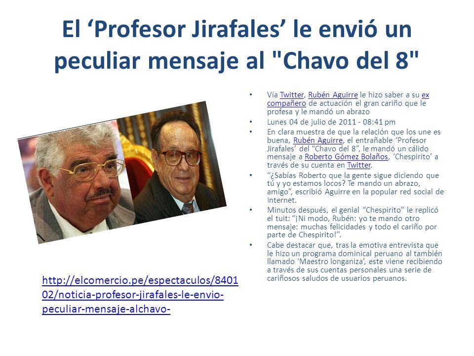 El Profesor Jirafales le envió un peculiar mensaje al