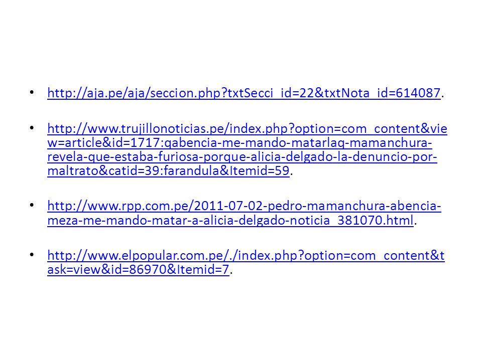 http://aja.pe/aja/seccion.php?txtSecci_id=22&txtNota_id=614087. http://aja.pe/aja/seccion.php?txtSecci_id=22&txtNota_id=614087 http://www.trujillonoti