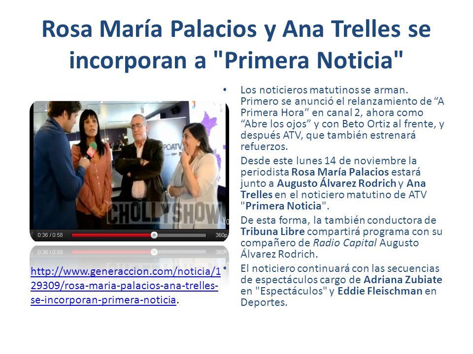 Rosa María Palacios y Ana Trelles se incorporan a