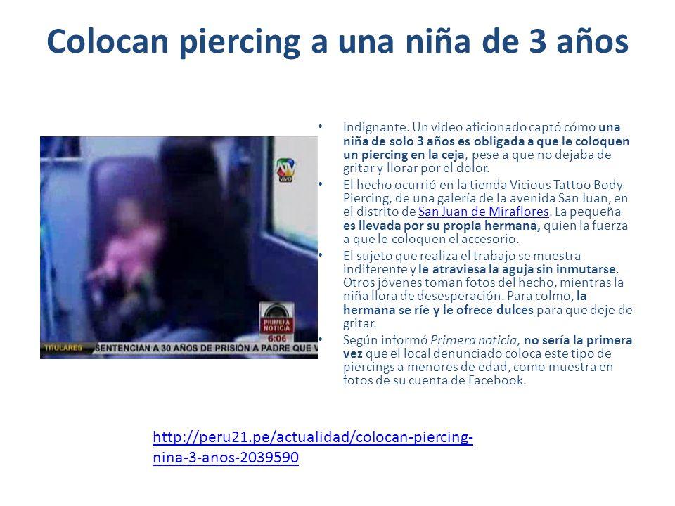 Colocan piercing a una niña de 3 años Indignante. Un video aficionado captó cómo una niña de solo 3 años es obligada a que le coloquen un piercing en
