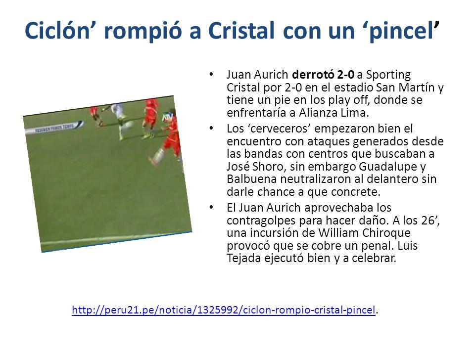 Ciclón rompió a Cristal con un pincel Juan Aurich derrotó 2-0 a Sporting Cristal por 2-0 en el estadio San Martín y tiene un pie en los play off, donde se enfrentaría a Alianza Lima.