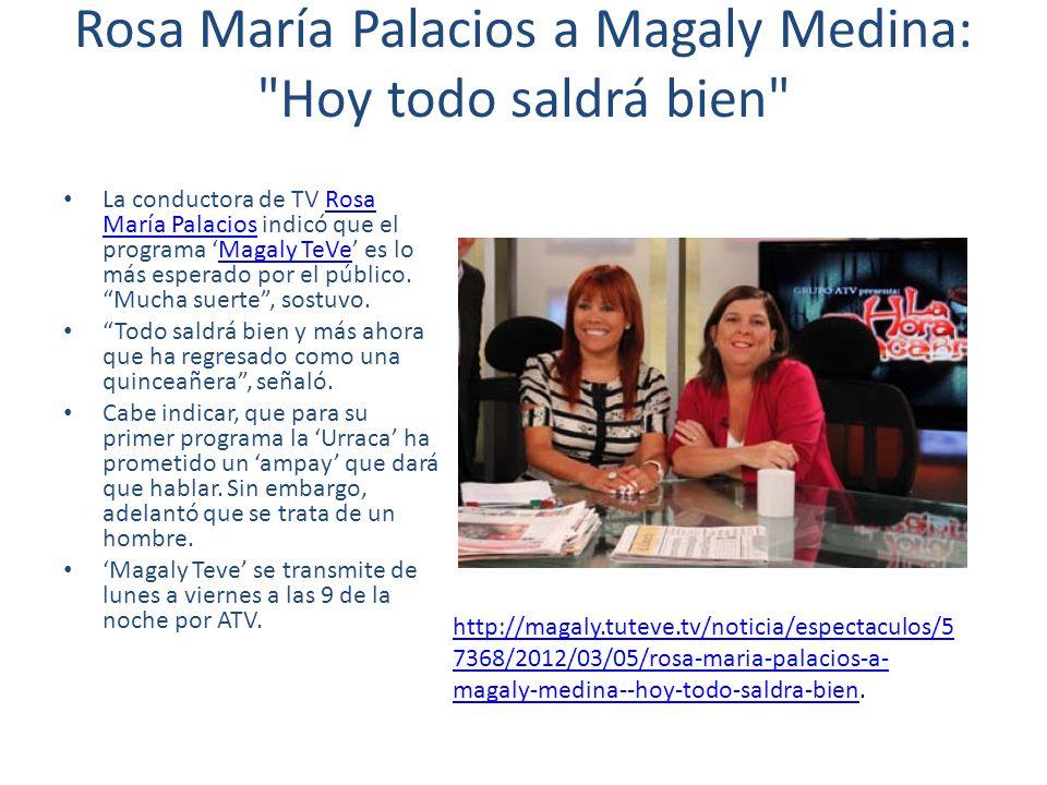 Rosa María Palacios a Magaly Medina: