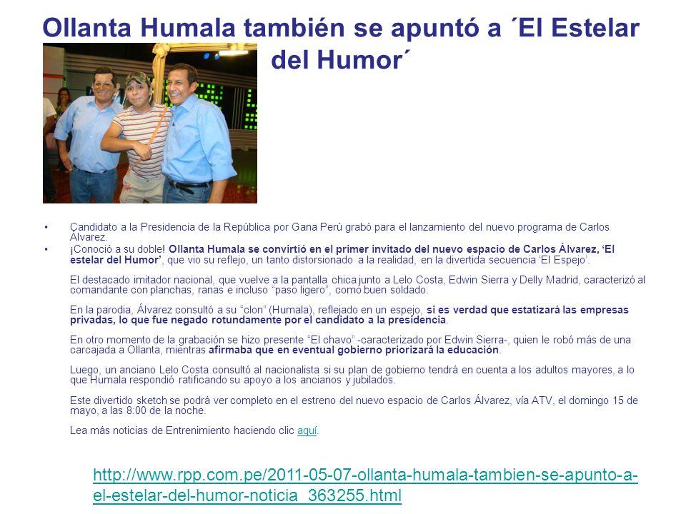 Ollanta Humala es el primer invitado del programa de Carlos Álvarez El imitador Carlos Álvarez invitó al líder y candidato presidencial de Gana Perú Ollanta Humala a su primer programa El estelar del Humor que saldrá al aire el próximo domingo 15 de mayo a las 8 de la noche por ATV.