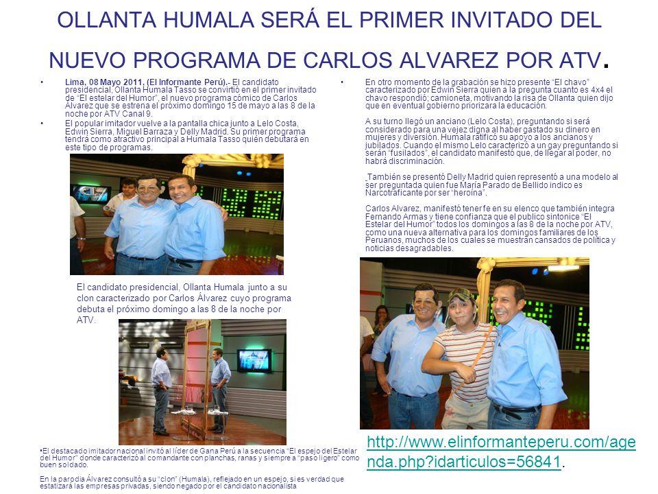 OLLANTA HUMALA SERÁ EL PRIMER INVITADO DEL NUEVO PROGRAMA DE CARLOS ALVAREZ POR ATV.