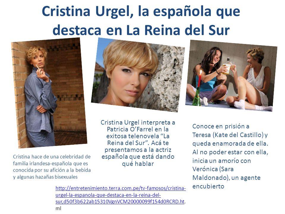 Cristina Urgel, la española que destaca en La Reina del Sur Cristina Urgel interpreta a Patricia OFarrel en la exitosa telenovela La Reina del Sur. Ac