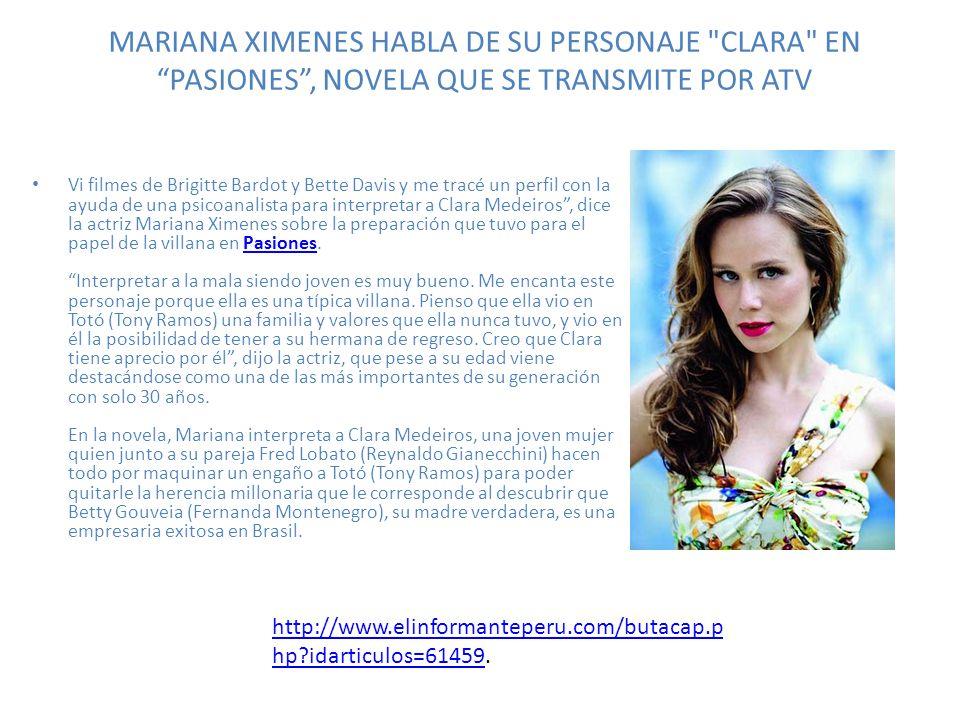 MARIANA XIMENES HABLA DE SU PERSONAJE
