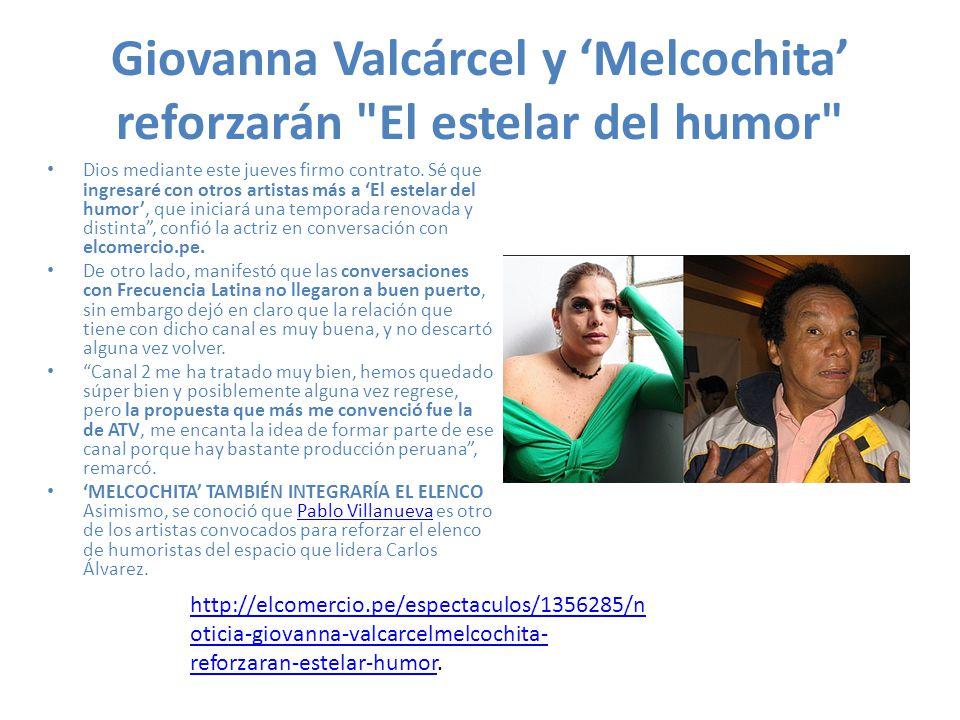 Giovanna Valcárcel y Melcochita reforzarán