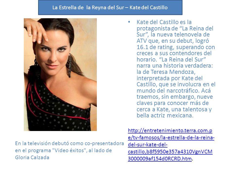 Kate del Castillo es la protagonista de La Reina del Sur, la nueva telenovela de ATV que, en su debut, logró 16.1 de rating, superando con creces a su
