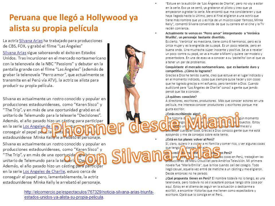 Peruana que llegó a Hollywood ya alista su propia película Estuve en la audición de Los Ángeles de Charlie, pero no voy a estar en la serie.
