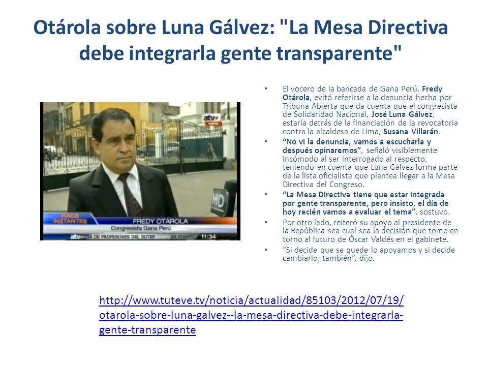 Otárola sobre Luna Gálvez: