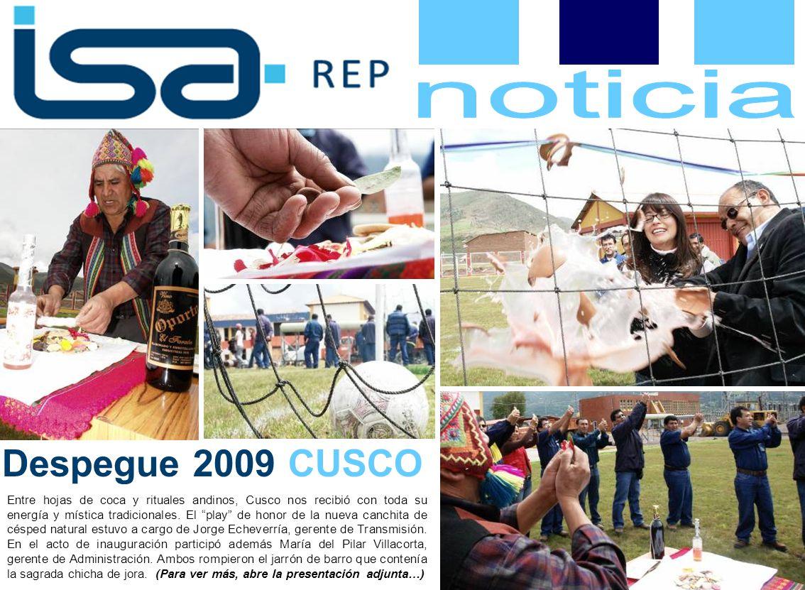 Despegue 2009 CUSCO Entre hojas de coca y rituales andinos, Cusco nos recibió con toda su energía y mística tradicionales.