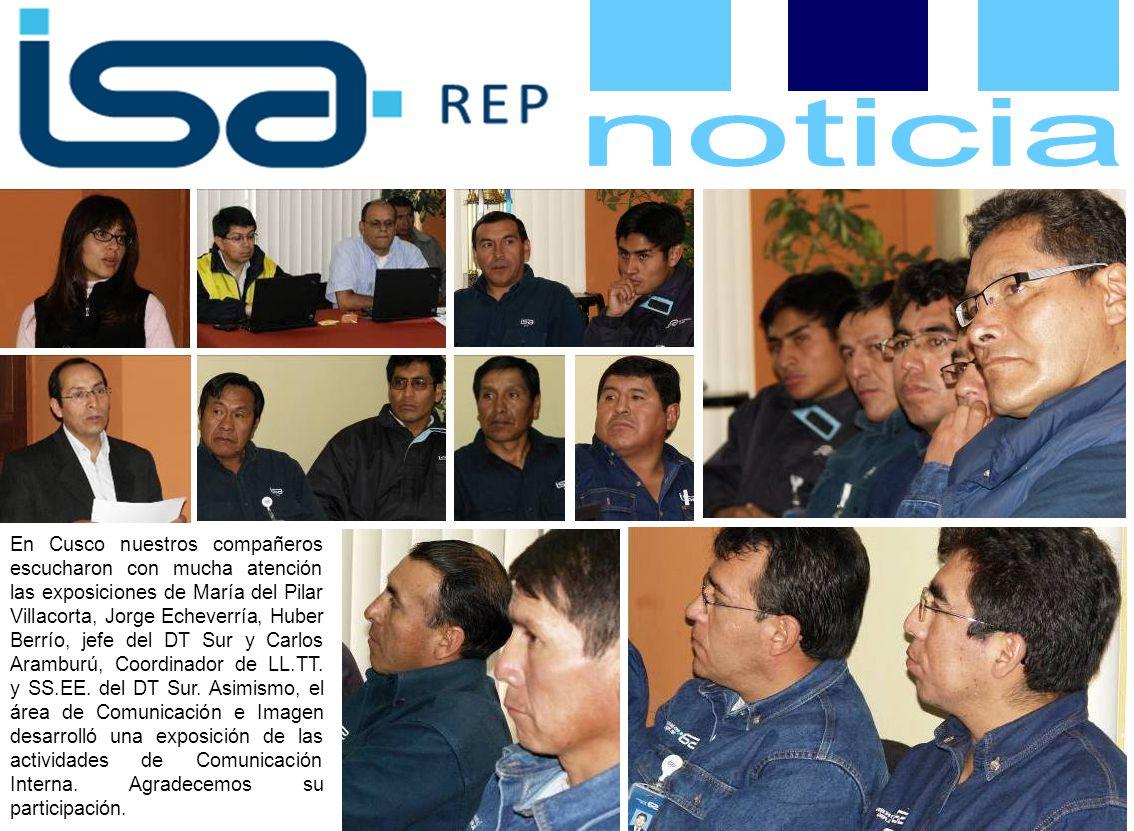 En Cusco nuestros compañeros escucharon con mucha atención las exposiciones de María del Pilar Villacorta, Jorge Echeverría, Huber Berrío, jefe del DT Sur y Carlos Aramburú, Coordinador de LL.TT.