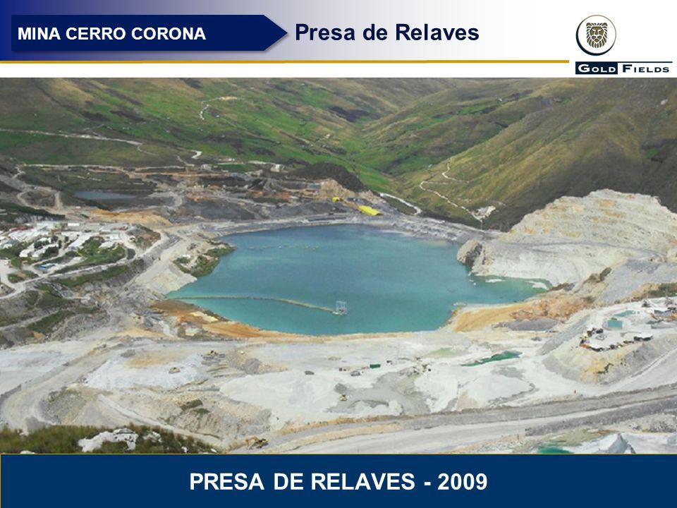 13 Presa de Relaves MINA CERRO CORONA PRESA DE RELAVES - 2009