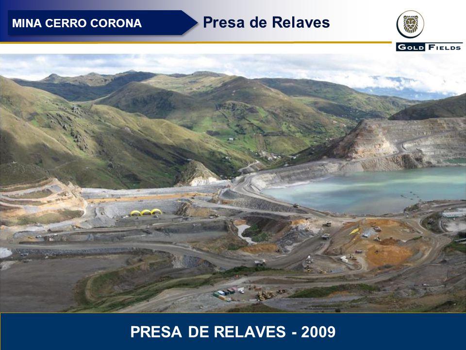 15 Presa de Relaves MINA CERRO CORONA PRESA DE RELAVES - 2009