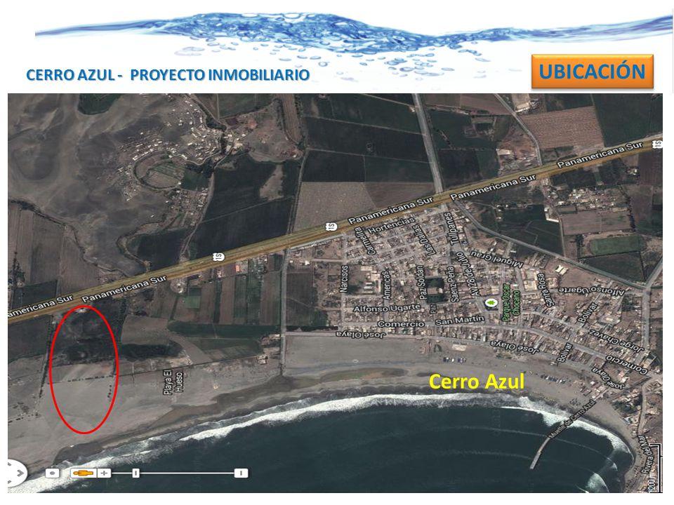 CERRO AZUL - PROYECTO INMOBILIARIO UBICACIÓN Cerro Azul