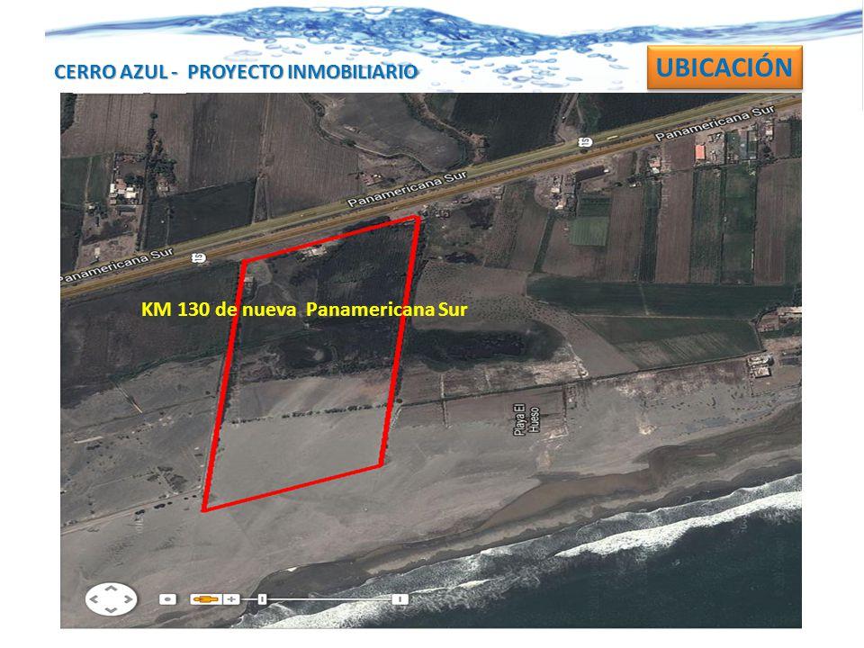 CERRO AZUL - PROYECTO INMOBILIARIO KM 130 de nueva Panamericana Sur UBICACIÓN