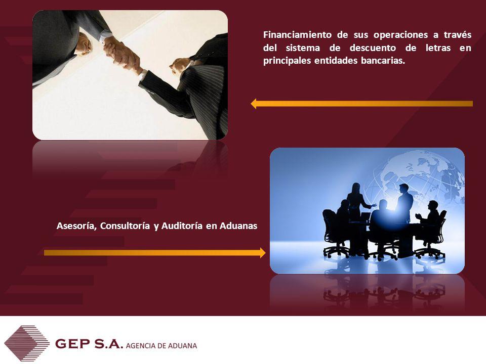 Financiamiento de sus operaciones a través del sistema de descuento de letras en principales entidades bancarias.