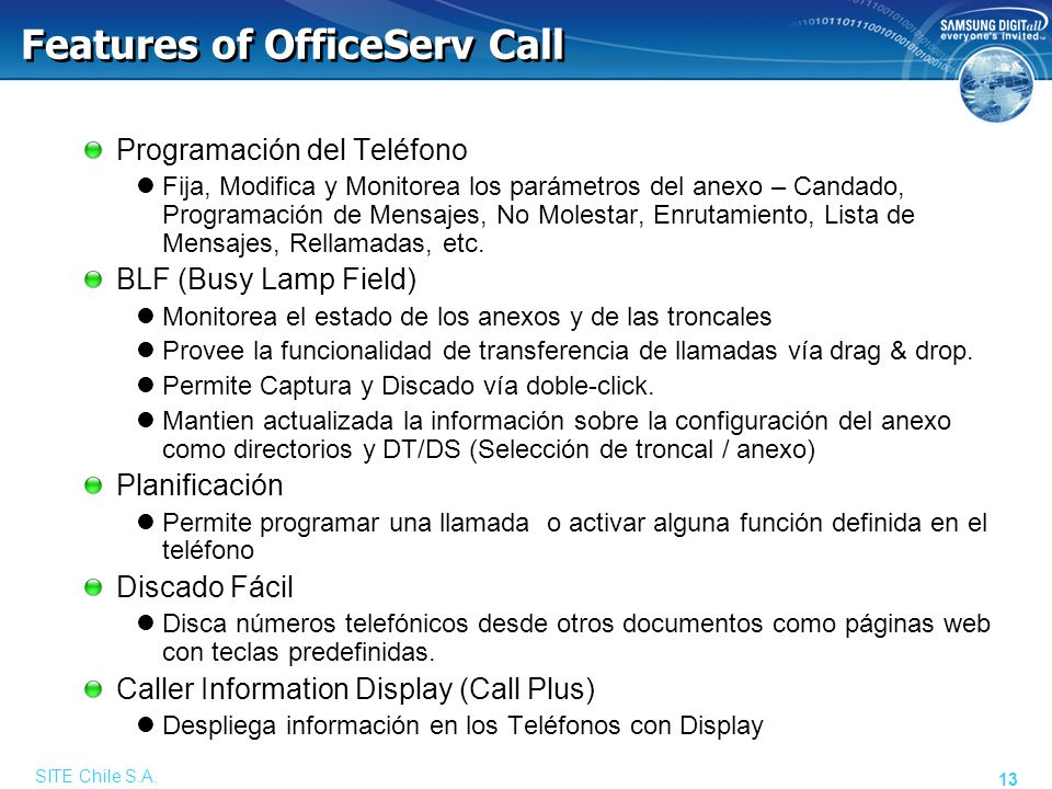 SITE Chile S.A. 13 Features of OfficeServ Call Programación del Teléfono Fija, Modifica y Monitorea los parámetros del anexo – Candado, Programación d