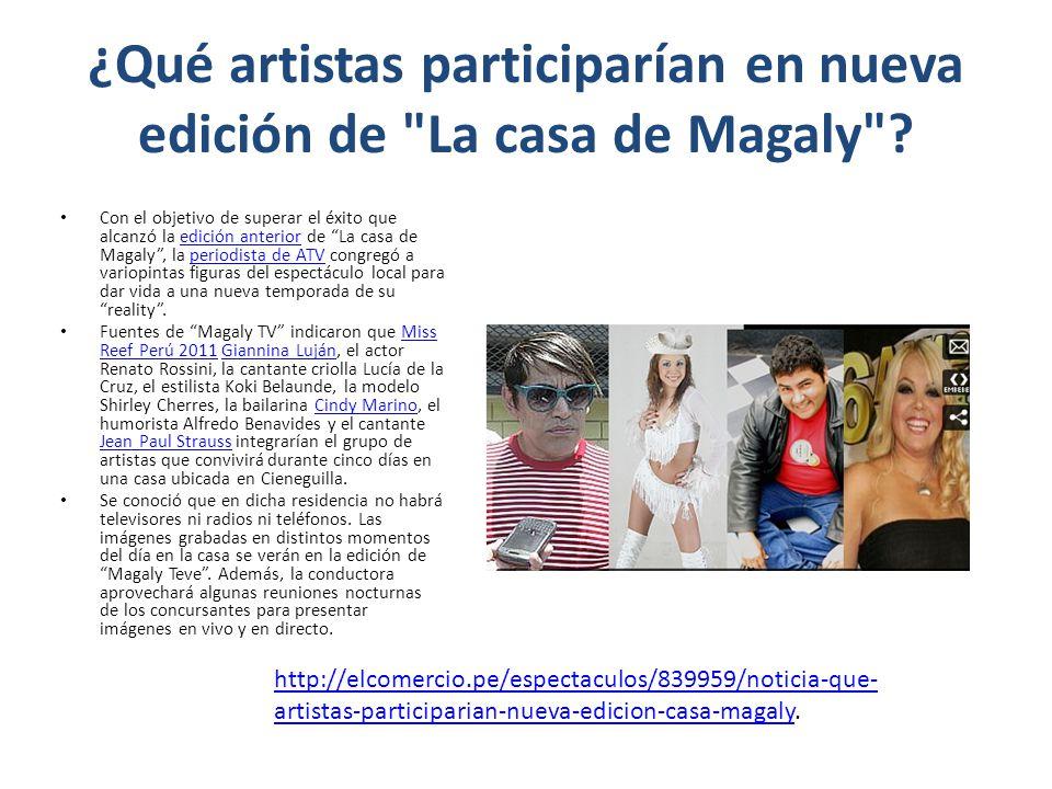 ¿Qué artistas participarían en nueva edición de La casa de Magaly .