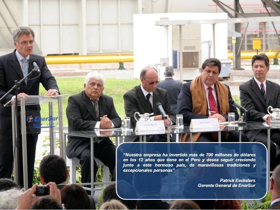 Nuestra empresa ha invertido más de 700 millones de dólares en los 12 años que tiene en el Perú y desea seguir creciendo junto a este hermoso país, de maravillosas tradiciones y excepcionales personas Patrick Eeckelers Gerente General de EnerSur