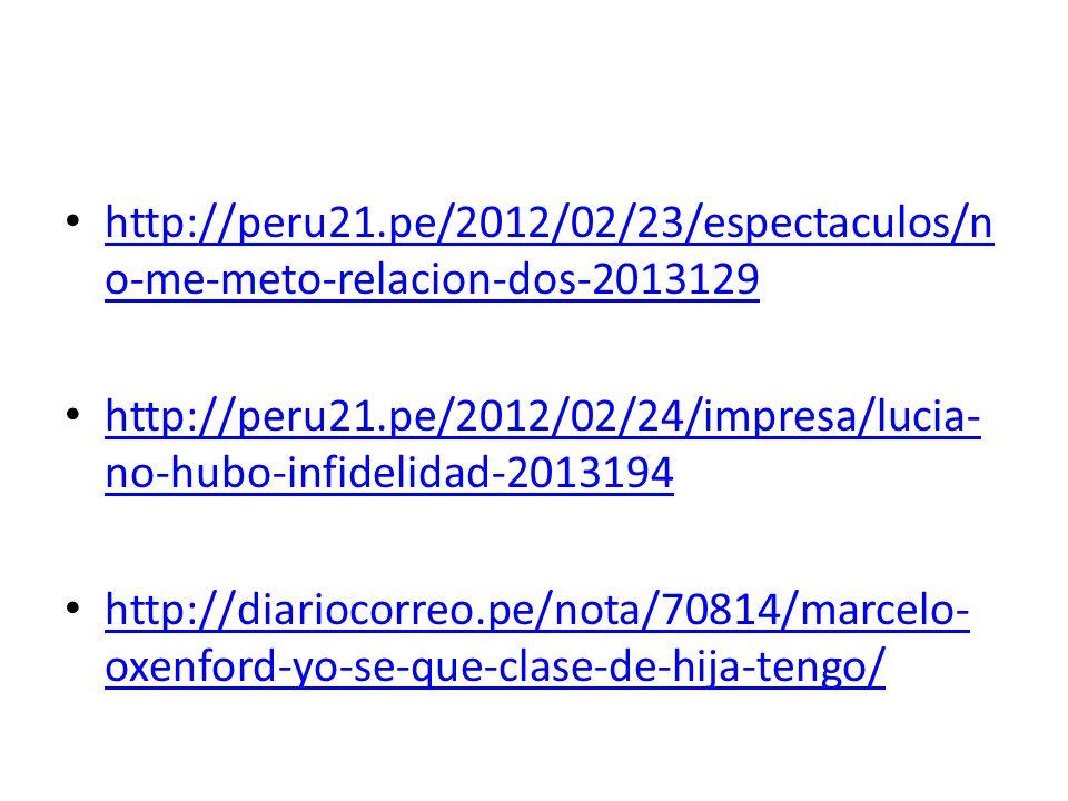 http://peru21.pe/2012/02/23/espectaculos/n o-me-meto-relacion-dos-2013129 http://peru21.pe/2012/02/23/espectaculos/n o-me-meto-relacion-dos-2013129 ht