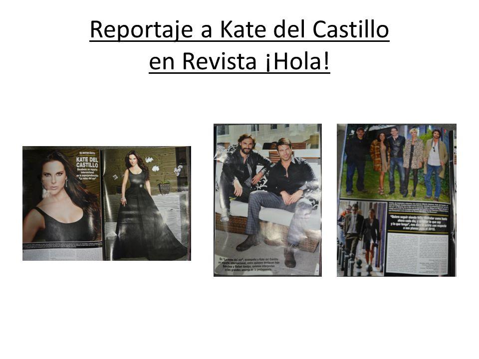 Reportaje a Kate del Castillo en Revista ¡Hola!