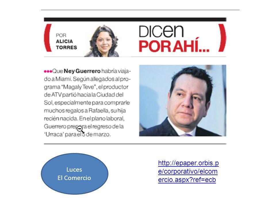 Luces El Comercio http://epaper.orbis.p e/corporativo/elcom ercio.aspx?ref=ecb