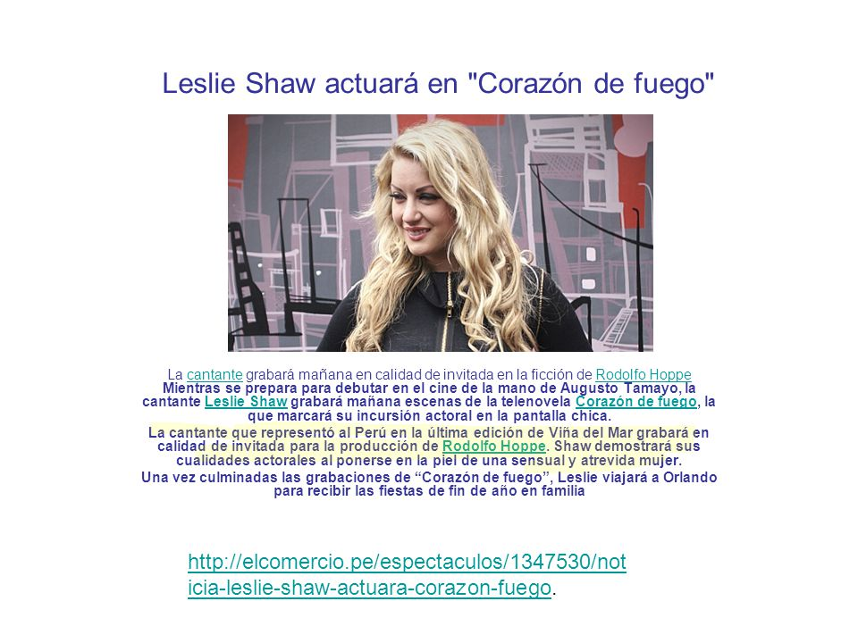 Leslie Shaw actuará en