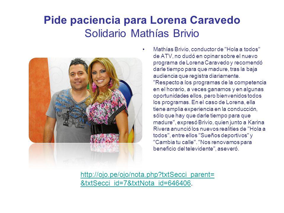 Pide paciencia para Lorena Caravedo Solidario Mathías Brivio Mathías Brivio, conductor de