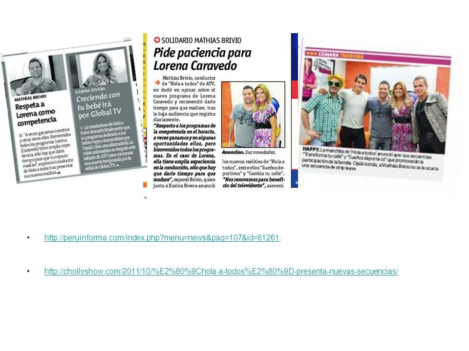 http://peruinforma.com/index.php?menu=news&pag=107&id=61261.http://peruinforma.com/index.php?menu=news&pag=107&id=61261 http://chollyshow.com/2011/10/