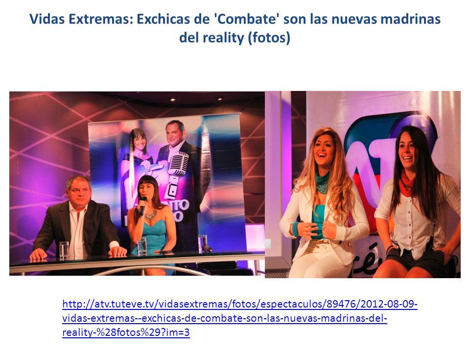 Vidas Extremas: Exchicas de 'Combate' son las nuevas madrinas del reality (fotos) http://atv.tuteve.tv/vidasextremas/fotos/espectaculos/89476/2012-08-