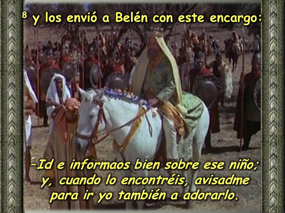 7 Entonces Herodes, llamando aparte a los sabios, hizo que le informaran con exactitud acerca del momento en que había aparecido la estrella,