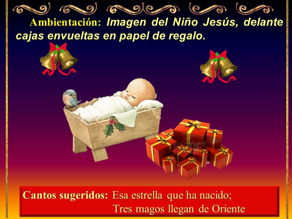 Ambientación: Ambientación: Imagen del Niño Jesús, delante cajas envueltas en papel de regalo.