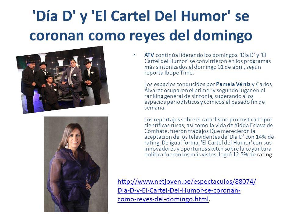 Dia D y el cartel del humor fueron los más vistos en jornada dominical Día D y El Cartel del Humor de ATV se convirtieron en los Programas más sintonizados el domingo 01 de abril, según reporta Ibope Time.