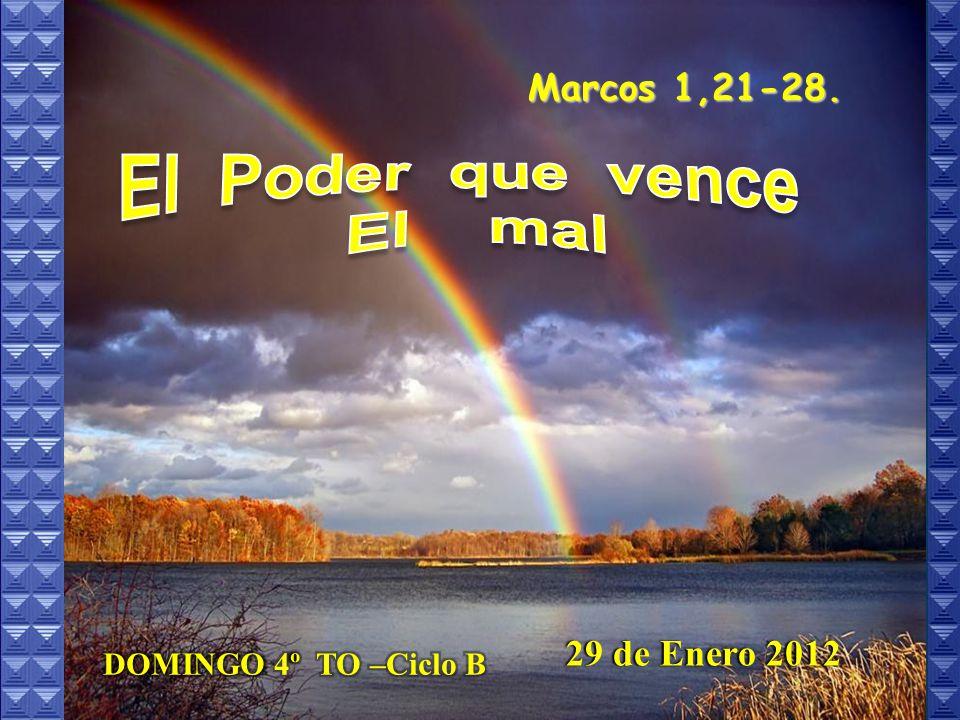 Marcos 1,21-28. 29 de Enero 2012 29 de Enero 2012