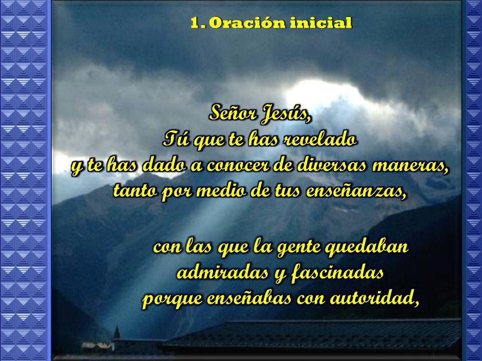 1. Oración inicial1. Oración inicial