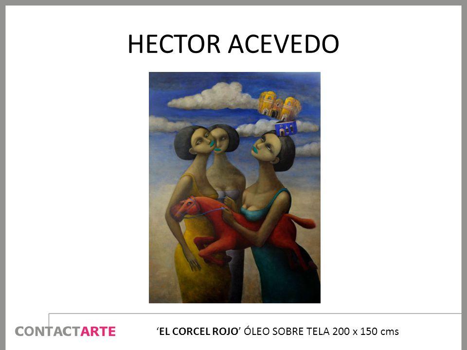 HECTOR ACEVEDO EL CORCEL ROJO ÓLEO SOBRE TELA 200 x 150 cms