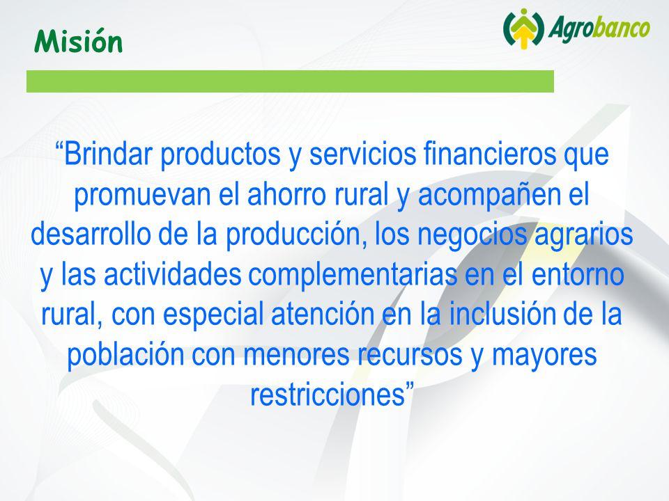 Misión Brindar productos y servicios financieros que promuevan el ahorro rural y acompañen el desarrollo de la producción, los negocios agrarios y las actividades complementarias en el entorno rural, con especial atención en la inclusión de la población con menores recursos y mayores restricciones