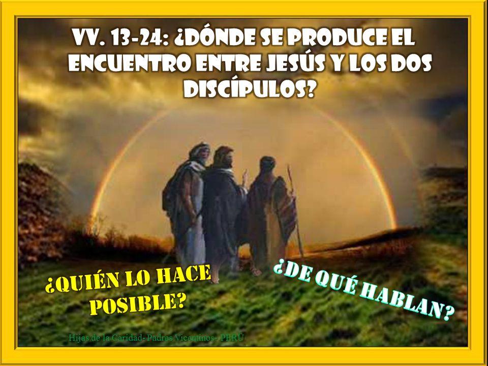 … / … Algunos de los nuestros fueron también al sepulcro y lo encontraron como habían dicho las mujeres; pero a él no lo vieron. Entonces Jesús les di