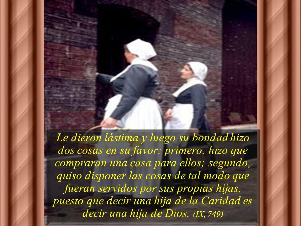 San Vicente mismo les visitó y luego envió a misioneros e hijas de la Caridad. 40 años después, recuerda: Hermanas mías, ¡qué dicha servir a esos pobr