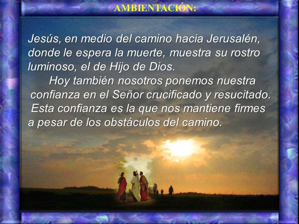 Jesús, en medio del camino hacia Jerusalén, donde le espera la muerte, muestra su rostro luminoso, el de Hijo de Dios.