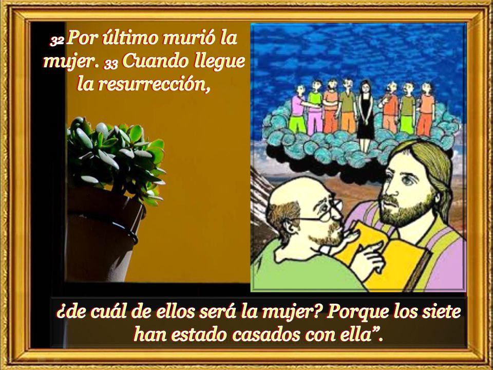 29 Pues bien, había siete hermanos: el primero se casó y murió sin hijos. 29 Pues bien, había siete hermanos: el primero se casó y murió sin hijos. 30