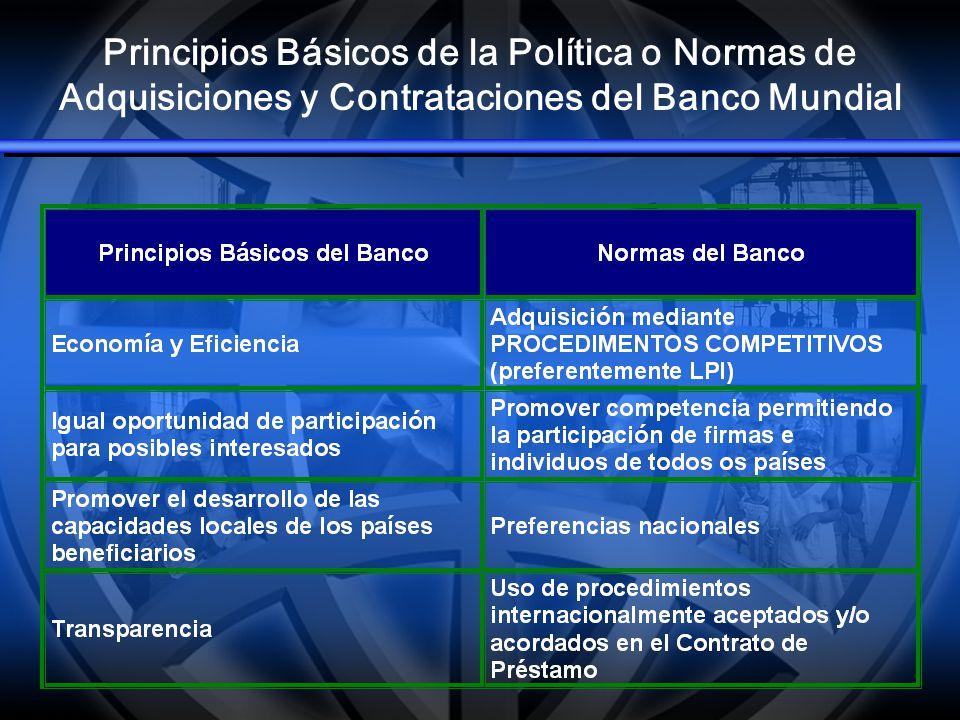 Principios Básicos de la Política o Normas de Adquisiciones y Contrataciones del Banco Mundial